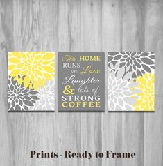 yellow kitchen wall art this home runs on love laughter and lots of strong coffee set flower prints home decor yellow gray word art - Gray And Yellow Kitchen Ideas