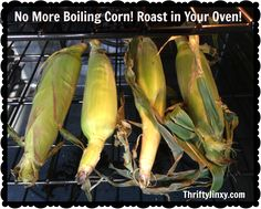 Easiest Corn on the Cob Recipe – No Boil – Just Roast in the Oven!