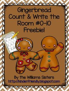 Gingerbread Count and Write the Room Freebie! by Williams Sisters Gingerbread Man Activities, Christmas Activities, Gingerbread Men, Winter Activities, Gingerbread Man Kindergarten, Christmas Gingerbread, Gingerbread Cookies, Christmas Math, Preschool Christmas