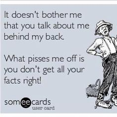 I absolutely cannot stand liars!! Talk all you want just speak the truth!