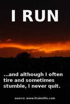 NEVER quit!  It's not an option!