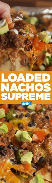 Nachos Supreme is what weekend dreams are made of. Get the recipe from Delish.com. #chickenfoodrecipes