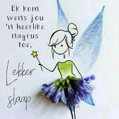 Evening Greetings, Afrikaanse Quotes, Goeie Nag, Goeie More, Good Night Quotes, Special Quotes, Encouragement, Words, Africa