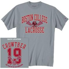 Welles Crowther Boston College Lacrosse T-Shirt.   This is awesome!  A jersey of a true hero.