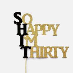 List Of 101 Catchy 30th Birthday Slogans 30th Birthday