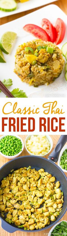 Classic Thai Fried Rice Recipe is very quick and easy to prepare. It's  packed with savory-sweet flavors and tons of fresh produce.