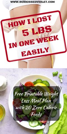 How I Lost 5 lbs in One Week without Fasting | Free Printable Weight Loss Meal Plan with 20 Zero Calorie Foods