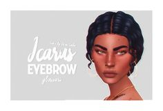 Heyy Losers! Here's my Icarus eyebrow fixed and reuploaded to my new blog! [I was Bradfvrds.] It's got a better thumbnail in CAS, I edited some of the swatches and gave this a slightly less shitty... Mods Sims, Sims 4 Body Mods, Sims 4 Mods Clothes, Sims 4 Clothing, Sims 4 Cc Eyes, Sims 4 Cc Skin, Sims 4 Mm Cc, Sims Four, Sims 4 Gameplay