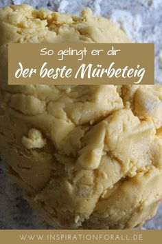 Mürbeteig süß, salzig & ohne Ei – Grundrezept & leckere Rezepte daraus Basic recipes for shortcrust pastry sweet, salty and without egg for delicious cookies, cakes and cookies Recipes that you can bake from shortcrust pastry
