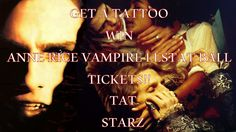 "VAMPIRE BALL TICKETS GIVEAWAY FROM TAT STARZ!! Get a new tattoo or piercing and enter to win a pair of tickets to the ball!!  Come out, come out…. Wherever you are!!  It's almost Halloween and the vampires have started to gather to get ready for the world famous, ""Anne Rice Vampire Lestat annual Vampire Ball,"" and Tat Starz has a pair of tickets to give away to a LUCKY WINNER!!  Call for more information.  **Some restrictions apply.  504-529-4613 1418 N Claiborne Ave - New Orleans"
