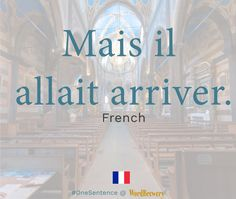 Mais il allait arriver. Source: Le Parisien   Useful words and phrases:  Mais | but allait arriver | going to happen Notes:  The infinitive of allait is aller.. In this context the verb aller can only mean going to do something in the present and imperfect tenses. It is used with an infinitive verb. More Examples With Aller  On pensait que ça allait venir comme ça. | We thought it was going to come like that.  Je vais manger. | I am going to eat.   Learn a language with real sentences from…