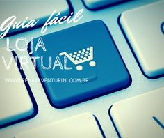 Renata Venturini, blog: GUIA LOJA VIRTUAL