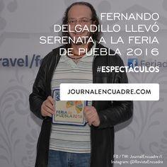 Revista Encuadre » Fernando Delgadillo llevó serenata a la Feria de Puebla 2016