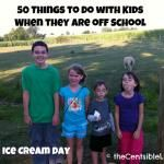 50 Activities to do with kids when they are off school
