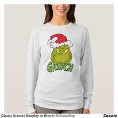 Classic Grinch | Naughty or Nice. Producto disponible en tienda Zazzle. Vestuario, moda. Product available in Zazzle store. Fashion wardrobe. Regalos, Gifts. #camiseta #tshirt