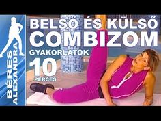 Béres Alexandra torna ||  Hasizom gyakorlatok  || 10 perc - YouTube Workout Guide, Workout Challenge, Wellness Fitness, Health Fitness, High Intensity Cardio, Gym Video, Thigh Exercises, Yoga For Beginners, Tai Chi