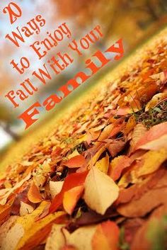 20 ways to enjoy fall with your family, includes a beautiful free printable!