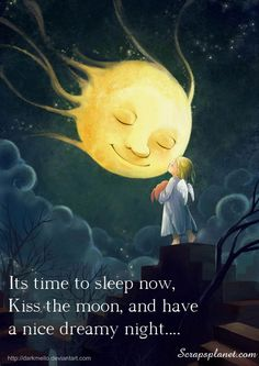 Kiss the moon goodnight...for those of us who have sleep issues :-)  Nice visual and thought.