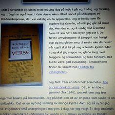 The pocket book of verse great english and american poems er hodedperson i dagens blogginnlegg  #betraktninger #blogg #smakebitpåsøndag #thepocketbookofverse #poem #poetry #dikt #robertfrost #stoppingbywoodsonasnowyevening