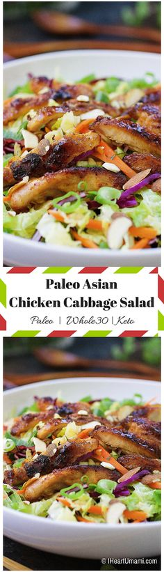 Paleo Asian Chicken Cabbage Salad ! Delicious shredded savoy cabbage, paired with juicy grilled chicken, sugar snap peas, purple cabbage, carrots, scallions, and toasted almonds in homemade ginger sesame dressing. Perfect everyday healthy salad for the entire family to enjoy ! Whole30  and Keto friendly too !!