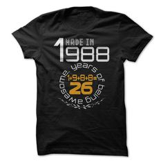 (Tshirt Most Tshirt) 1988=26  Shirts Today  What a great year to be born!!! 1988=26 Like it? Get one for yourself and/or for a person you know!  Tshirt Guys Lady Hodie  SHARE and Get Discount Today Order now before we SELL OUT Today  #tshirt #pinteres #Tshirtamerican #Tshirtjob #Tshirtnam