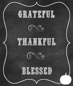 Grateful, Thankful, Blessed Chalkboard Art (and free printable)