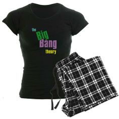 Cool PJ's with The Big Bang Theory design.  CafePress has the best selection of custom t-shirts, personalized gifts, posters , art, mugs, and much more.