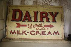 Dairy Milk and Cream Vintage Labels, Vintage Signs, Vintage Type, Advertising Signs, Vintage Advertisements, Painted Signs, Wooden Signs, Painted Wood, Primitive Signs