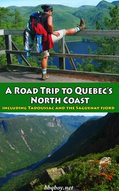 A road trip covering some of the highlights of Quebec's North coast: Tadoussac, the Saguenay Fjord, Parc des Hautes Gorges de la Riviere Malbaie (including one of Quebec's best hikes). All that is covered in this post #bbqboy #Tadoussac #Saguenay #Quebec #travel