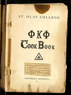 Phi Kappa Phi Cook Book By Phi Kappa Phi. St. Olaf College Chapter - (1907) - (umedia.lib.umn)