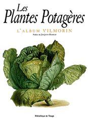 La Casa Vilmorin no té un interés artístic, està dedicada a la investigació de les varietats antigues. Són eines valuoses per a l'estudi de la variabilitat i evolució de les plantes cultivables. Consta de 46 làmines a color, publicat per Maurici i Philippe de Vilmorin, a principis del segle XX, per a la Casa Vilmorin-Andrieux i Álbum Vilmorin. Vilmorin-Andrieux House va publicar el seu primer catàleg al 1766.