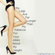 Legs > Patience #tallgirlproblems this is so me