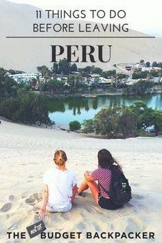 This is my Peru hit list. The top 11 things to do in Peru before you leave. You'll be kicking yourself if you miss these! / Peru itinerary / Peru travel / What to do in Peru / Fun things to do in Peru / Unique things to do in Peru / Travel Peru / Where to go in Peru