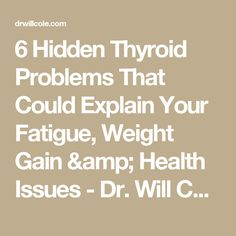 6 Hidden Thyroid Problems That Could Explain Your Fatigue, Weight Gain & Health Issues - Dr. Will Cole