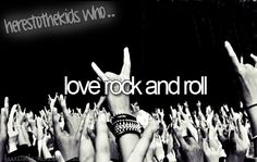 here's to the kids who #love #rocknroll