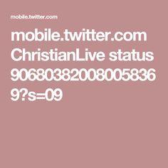 mobile.twitter.com ChristianLive status 906803820080058369?s=09