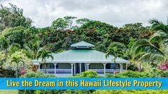 Would you live on this off-the-grid tropical farm? http://lifequalityexaminer.com/hawaiian-lifestyle-luxury-estate-property/