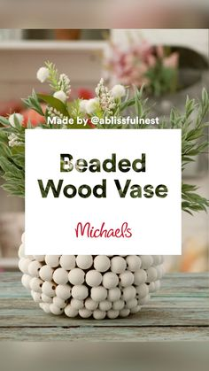 Easy Diy Crafts, Diy Arts And Crafts, Diy Craft Projects, Crafts To Make, Fun Crafts, Crafts Home, Craft Ideas, Wood Vase, Michaels Craft