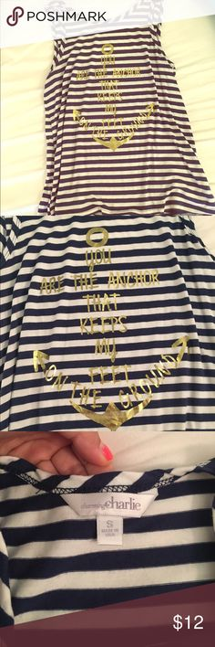 """⚓️charming Charlie tank top ⚓️ White and navy striped tank top with gold foil anchor that says """"you are the anchor that keeps my feet on the ground"""". In fabulous condition. Worn one time. Charming Charlie Tops Tank Tops"""