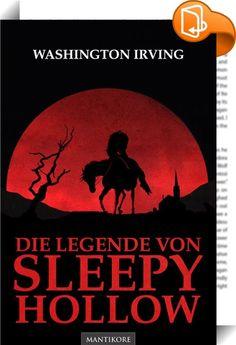 """Die Legende von Sleepy Hollow    :  Den Gelehrten Ichabod Crane verschlägt es in das verwunschene Nest  Sleepy Hollow.  Eines Herbstabends lernt er nicht nur die hübsche Katrina näher kennen, er hört auch Schauergeschichten, die sich im Ort zugetragen haben sollen.  Ein Reiter ohne Kopf soll nachts sein Unwesen treiben …  """"The Legend of Sleepy Hollow"""" von Washington Irving stammt aus dem Jahr 1820 und ist eine der bekanntesten Kurzgeschichten der amerikanischen Literatur."""