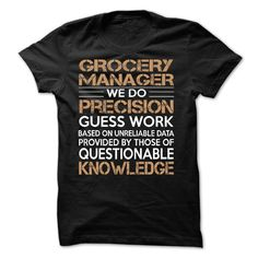 Grocery Manager T-Shirts, Hoodies. VIEW DETAIL ==► https://www.sunfrog.com/LifeStyle/Grocery-Manager-60867063-Guys.html?id=41382