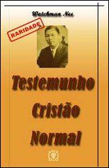 Pr C. J. Jacinto: Livro Testemunho Cristão Normal Watchman Nee-Gráti...