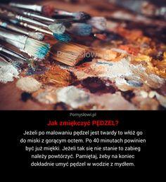 Jeżeli po malowaniu pędzel jest twardy to włóż go do miski z gorącym octem. Po 40 minutach powinien być już ...