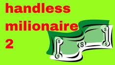 Today, I am playing handless millionaire I also did the first game on video, so if you want to check that out, there is a card in this video to it. First Game, Earn Money, Earning Money