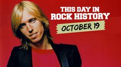 Tom Petty Takes Off, Rush Pushes Back - October 19 in Rock History