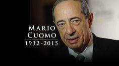 Mario Cuomo, 1932-2015. A son of Italian immigrants who became an eloquent spokesman for a generation of liberal Democrats during his 3 terms as governor of New York bur couldn't quite bring himself to run for President has died at the age of 82.