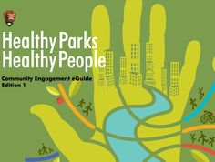 National Park Service Healthy Parks, Healthy People The Values at Stake - http://www.npca.org/assets/pdf/HealthyParksHealthyPeople_eGuide.pdf