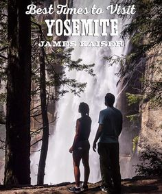 Best Times to Visit Yosemite National Park