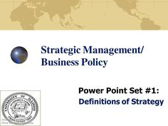 Definitions of Strategy for Strategic Management and Business Policy #StrategicManagement #BusinessPolicy
