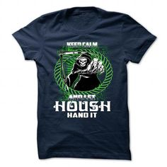 awesome HOUSH tshirt, hoodie. Its a HOUSH Thing You Wouldnt understand